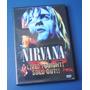 Dvd Nirvana Live Tonight Sold Out Nacional