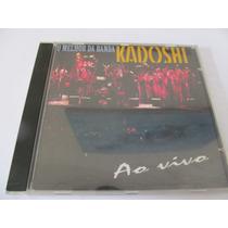 Cd O Melhor Da Banda Kadoshi - Ao Vivo