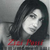 Cd- Zizi Possi -puro Prazer - Original- Frete Gratis