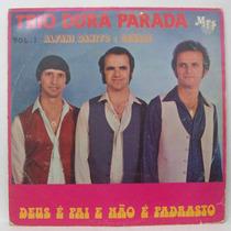 Lp Trio Dura Parada - Vol 2 - Deus É Pai Enão Padrasto -