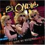 Cd - Blondie - Live By Request - Lacrado
