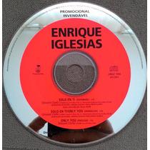 Single Enrique Iglesias - Solo En Ti / Only You Frete Gratis