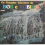 Lp (024) Sertaneja - Bob & Robison - Os Grandes Sucessos