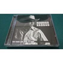 Cd Rodrigo Haddad-ten Yers And More To Come.usado-394