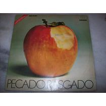 Lp- Pecado Rasgado - Internacional - Novela - 1978