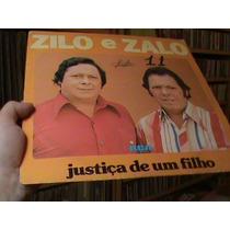Lp- Zilo E Zalo -justica De Um Filho- Rarissimo Excelente
