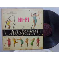 Lp The Charleston City All Star - Charleston In Hi-fi