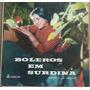 Lp (423) Bolero - Irany - Boleros Em Surdina