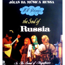 Lp / 101 Strings Orchestra = The Soul Of Russia