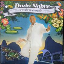 Cd Dudu Nobre Sambas Enredos De Todos Os Tempos