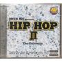 Jovem Pan 2 - Hip Hop I I - The Collection - Cd Novo Lacrado