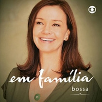 Cd Novela Em Familia Bossa Lacrado Frete Gratis