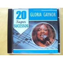 Gloria Gaynor- Cd 20 Super Sucessos- Original- Zerado!