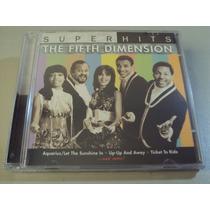 The 5th Dimension Super Hits (cd Lacrado Fabrica) U.s.a Raro