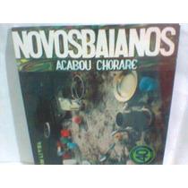Cd Novos Baianos @ Acabou Chorare -lacrado- Frete Grátis