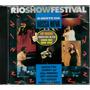Cd Rio Show Festival A Noite Da Bossa Nova - Raro