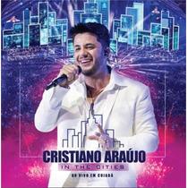 In The Cities Ao Vivo Em Cuiaba Cd Cristiano Araujo Frete 8