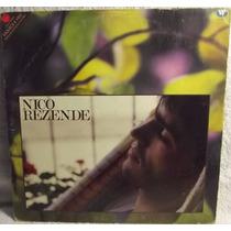 Lp Mpb: Nico Rezende - Esquece E Vem - 1987 - Frete Grátis