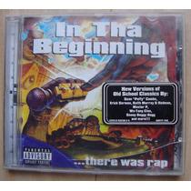 In Tha Beginning - Gangsta Rap - Produto Importado