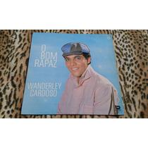 Lp Wanderley Cardoso - O Bom Rapaz (1967)