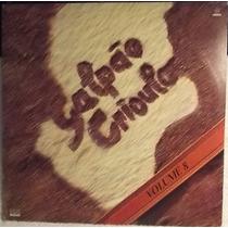 Lp / Vinil Gaúcho: Galpão Crioulo Vol.8 - 1991