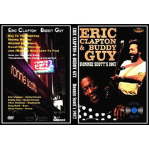 Eric Clapton & Buddy Guy - Ronnie Scott´s 1987