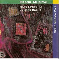 Cd Ulisses Rocha - Marco Pereira - Projeto Tom Brasil