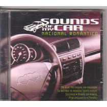 Cd Sounds Of My Car - Nacional Romântico, Original