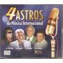 Cd - 4 Astros Da Música Internacional - Box 4 Cds