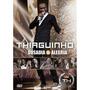 Dvd Thiaguinho - Ousadia & Alegria - Novo Lacrado - Original