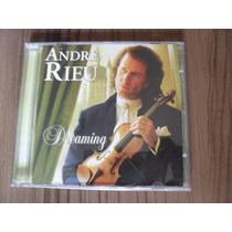Cd André Rieu Dreaming Produto Lacrado