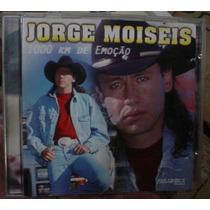 Cd Jorge Moises / 1000 Km De Emoçao / Frete Gratis