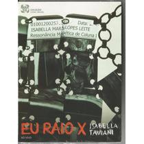 Isabella Tavaini-eu Raio X (dvd + Cd)