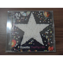 Cd Roxette The Pop Hits Produto Lacrado