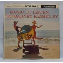 Vinil Lp Barney Kessel Music To Listen To Barney... Itmedia