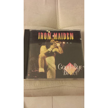 Cd Iron Maiden - Good-bye Bruce (ao Vivo) - Raro!