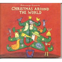 Cd - Christimas Around The World - Putumayo Presentes - Imp.
