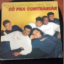 Lp Vinil Só Pra Contrariar - Só Pra Contrariar - Ano 1993