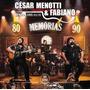 Cd Cesar Menotti & Fabiano 2015- Memorias Anos 80 E 90 Ao Vi