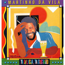 Cd - Martinho Da Vila - Ta Delicia, Ta Gostoso - Usado