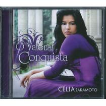 Cd Célia Sakamoto - O Valor Da Conquista [original]