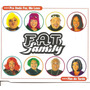 Single - Fat Family - Pra Onde For, Me Leve - Fim De Tarde