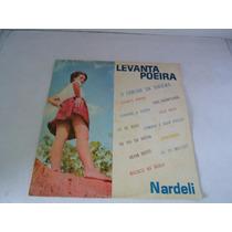 Lp Levanta Poeira / Nardeli Solista Do Acordeon / Ano 1972