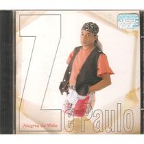 Cd Ze Paulo - Alegria Da Vida - Axe Samba Reggar Bahia
