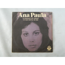 Ana Paula 1972 A Saudade Vai Chegar - Compacto Ep