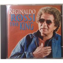 Cd Reginaldo Rossi - The King - Original