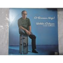 Disco Vinil Lp Waldir Calmon Seus Multisons O Sucesso,hoje!