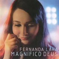 Cd Fernanda Lara - Magnífico Deus / Duplo: Cd + Playback.