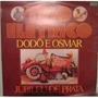 Cd Trio Elétrico Dodô E Osmar Jubileu De Prata