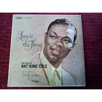 Lp Vinil Nat King Cole - Love Is The Thing